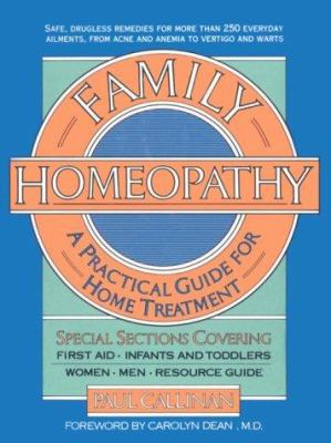 Family Homeopathy: A Practical Handbook for Home Treatment 9780879836870