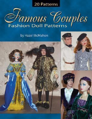 Famous Couples: Fashion Doll Patterns 9780875886428