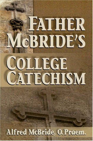 Father McBride's College Catechism 9780879733469