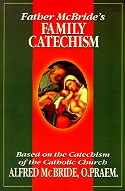 Father McBride's Family Catechism 9780879739300