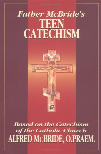 Father McBride's Teen Catechism 9780879737047