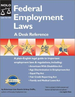 Federal Employment Laws: A Desk Reference 9780873377980