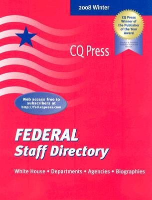 Federal Staff Directory: The Executive Branch of the U.S. Government 9780872892484