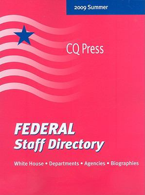 Federal Staff Directory: White House, Departments, Agencies, Biographies 9780872894495