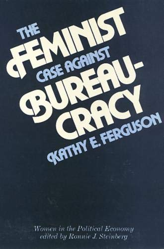 Feminist Case Against Bureaucracy