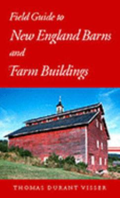 Field Guide to New England Barns and Farm Buildings 9780874517712