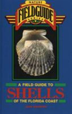 Field Guide to Shells of the Florida Coast 9780877192497