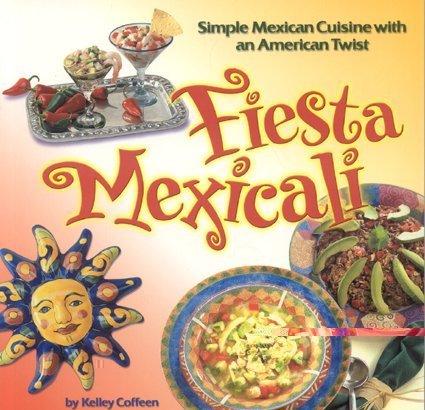 Fiesta Mexicali 9780873588058