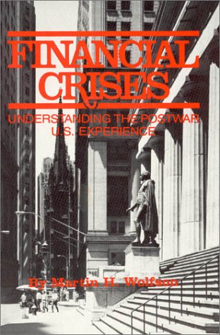 Financial Crises: Understanding the Postwar U.S. Experience 9780873327503
