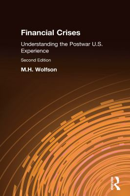 Financial Crises: Understanding the Postwar U.S. Experience, Second Edition 9780873327497