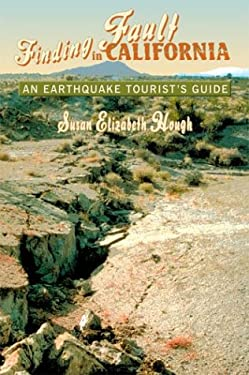 Finding Fault in California: An Earthquake Tourist's Guide 9780878424955