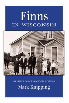 Finns in Wisconsin 9780870203909