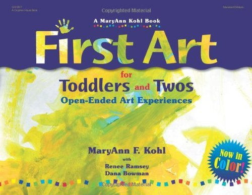 First Art for Toddlers and Twos: Open-Ended Art Experiences 9780876593998