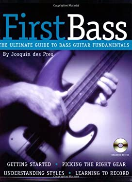 FirstBass: The Ultimate Guide to Bass Guitar Fundamentals [With CD] 9780879308469