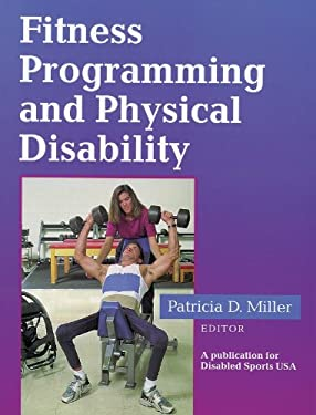Fitness Programming and Physical Disability 9780873224345
