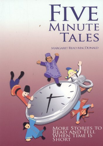 Five-Minute Tales: More Stories to Read and Tell When Time Is Short 9780874837827