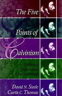 Five Points of Calvinism: 9780875524443