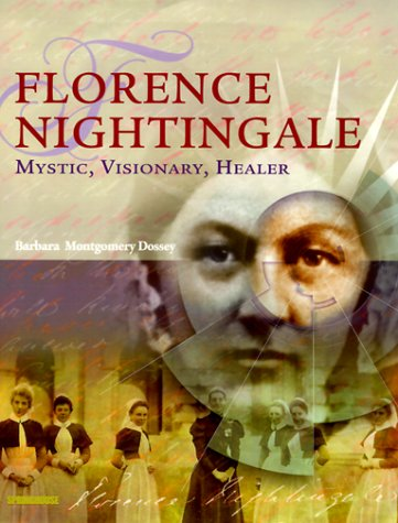 Florence Nightingale: Mystic, Visionary, Healer 9780874349849