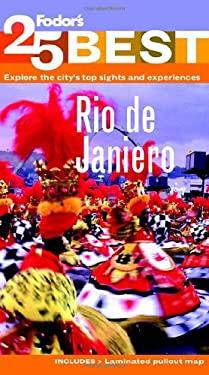 Fodor's Rio de Janeiro's 25 Best 9780876371459