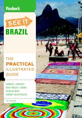 Fodor's See It: Brazil 9780876371473