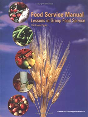 Food Service Manual: Lessons in Group Food Service 9780876031834
