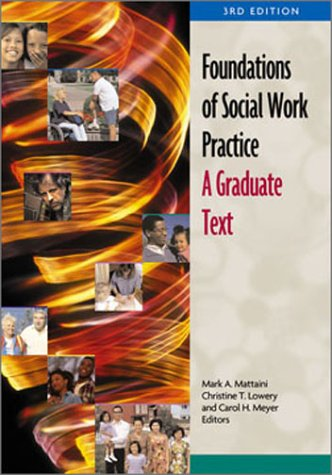 Foundations of Social Work Practice: A Graduate Text 9780871013491