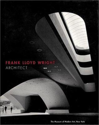 Frank Lloyd Wright, Architect 9780870706424