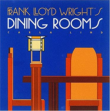 Frank Lloyd Wright's Dining Rooms 9780876544709