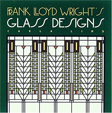 Frank Lloyd Wright's Glass Designs 9780876544686