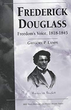Frederick Douglass: Freedom's Voice, 1818-1845 9780870134852