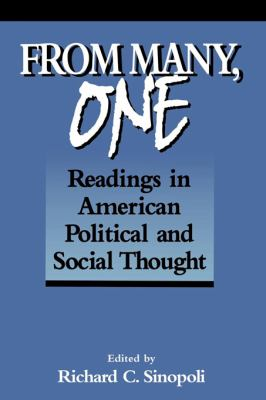 From Many, One: Readings in American Political and Social Thought 9780878406265