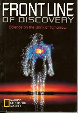 Frontline of Discovery: Science on the Brink of Tomorrow 9780870449796