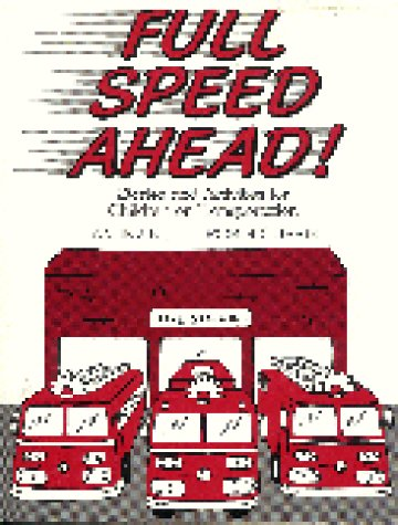 Full Speed Ahead: Stories and Activities for Children on Transportation 9780872876538