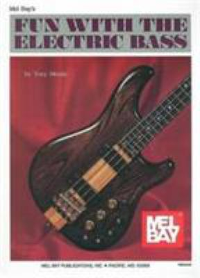 Fun with the Electric Bass 9780871664426