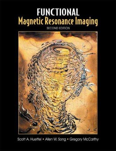 Functional Magnetic Resonance Imaging 9780878932863