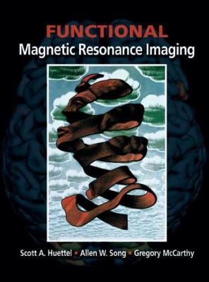 Functional Magnetic Resonance Imaging [With CDROM] 9780878932887