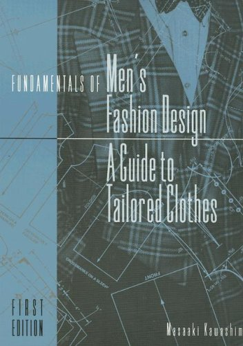 Fundamentals of Men's Fashion Design: A Guide to Tailored Clothes 9780870051050