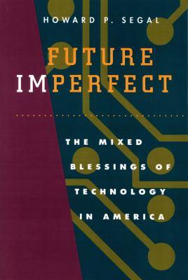 Future Imperfect 9780870238826