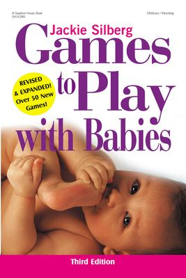 Games to Play with Babies 9780876592557