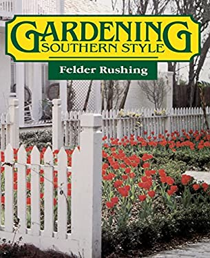 Gardening Southern Style 9780878053902