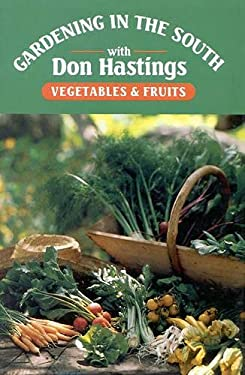Gardening in the South: Vegetables & Fruits 9780878335992