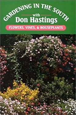 Gardening in the South: Flowers, Vines, & Houseplants 9780878336005