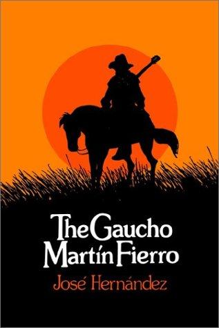 Gaucho Martin Fierro 9780873952842