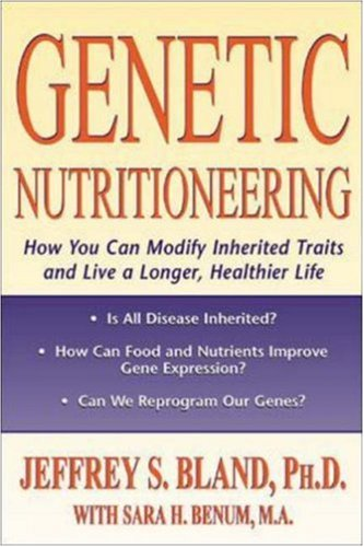 Genetic Nutritioneering 9780879839215