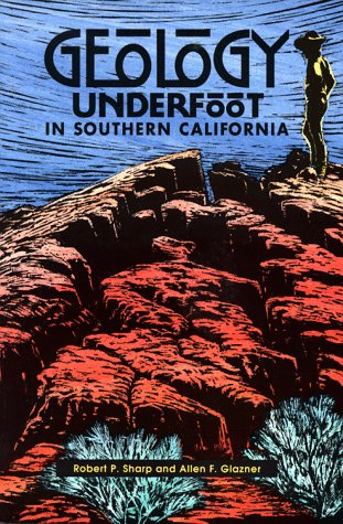 Geology Underfoot in Southern California 9780878422890