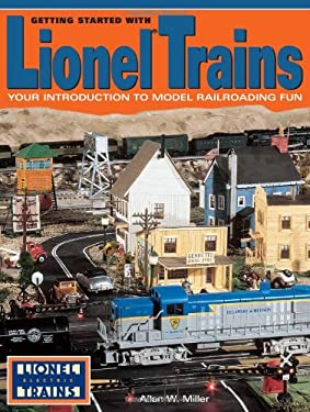 Getting Started with Lionel Trains 9780873492485