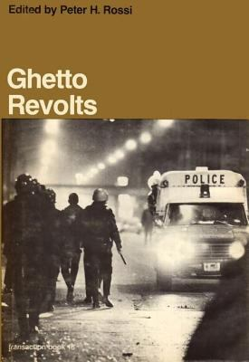 Ghetto Revolts 9780878550678