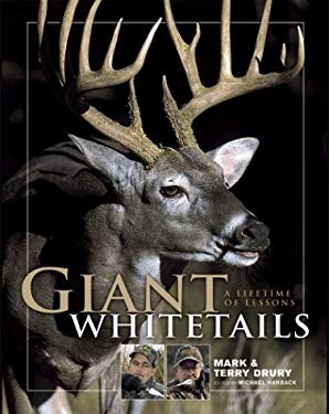 Giant Whitetails: A Lifetime of Lessons 9780873497374