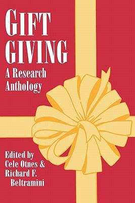 Gift Giving: A Research Anthology 9780879727062