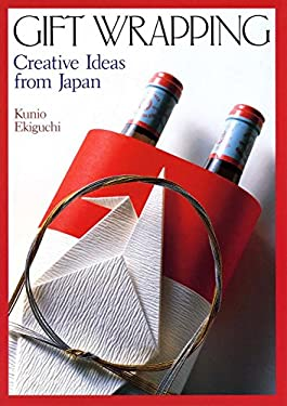 Gift Wrapping: Creative Ideas from Japan 9780870117688